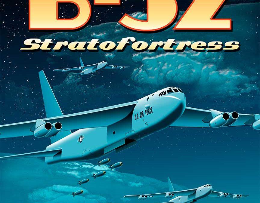 B-52 Stratofortress The Legend